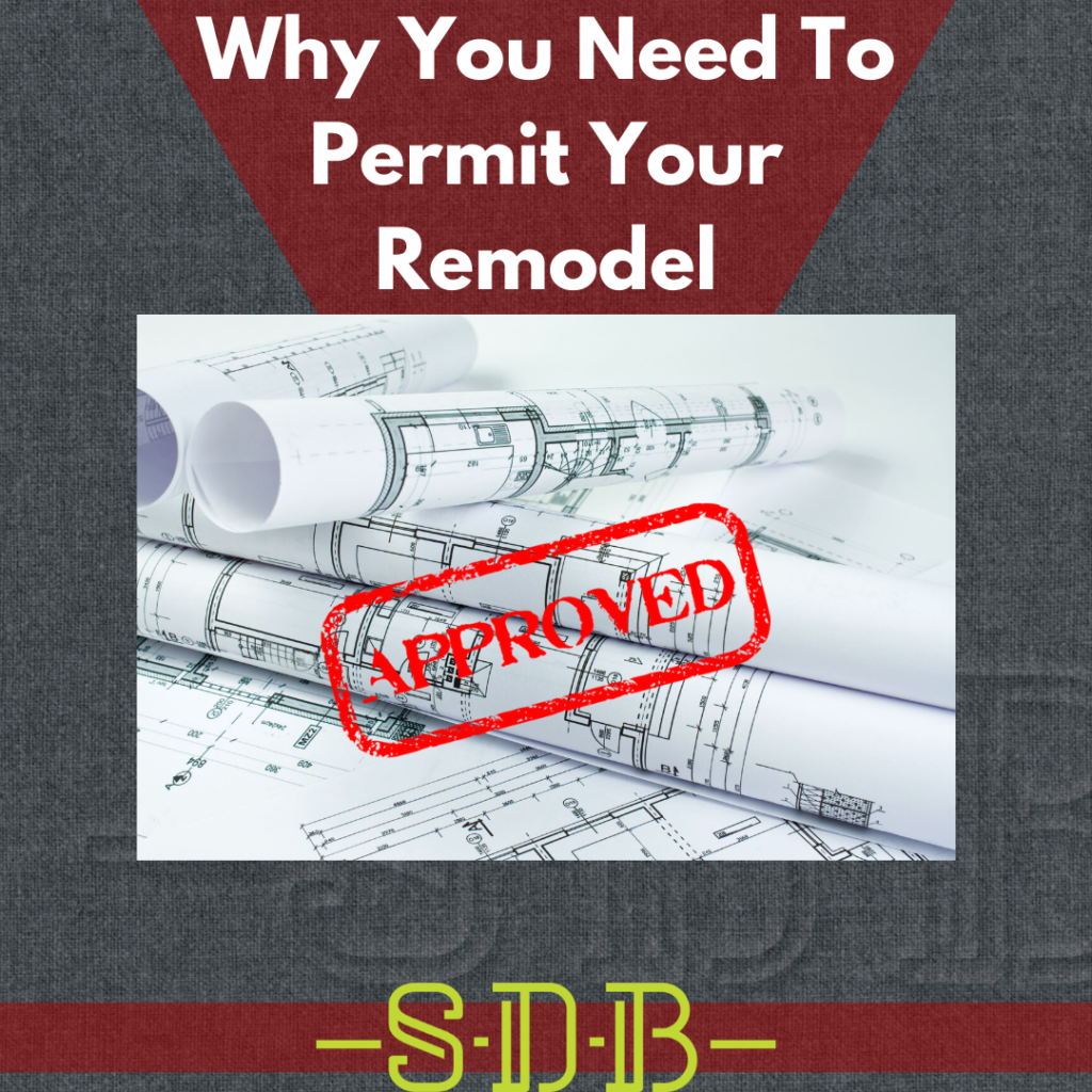 plans permit approved red why you need to permit your remodel