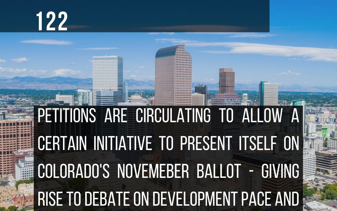 Initiative 122: affects future homeowners, Denver contractors, and builders.