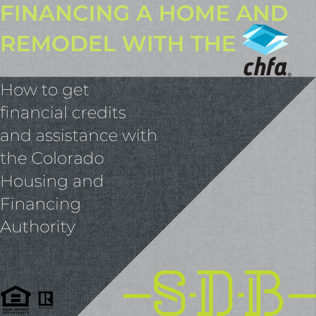 Finance home purchase and remodel CHFA SDB
