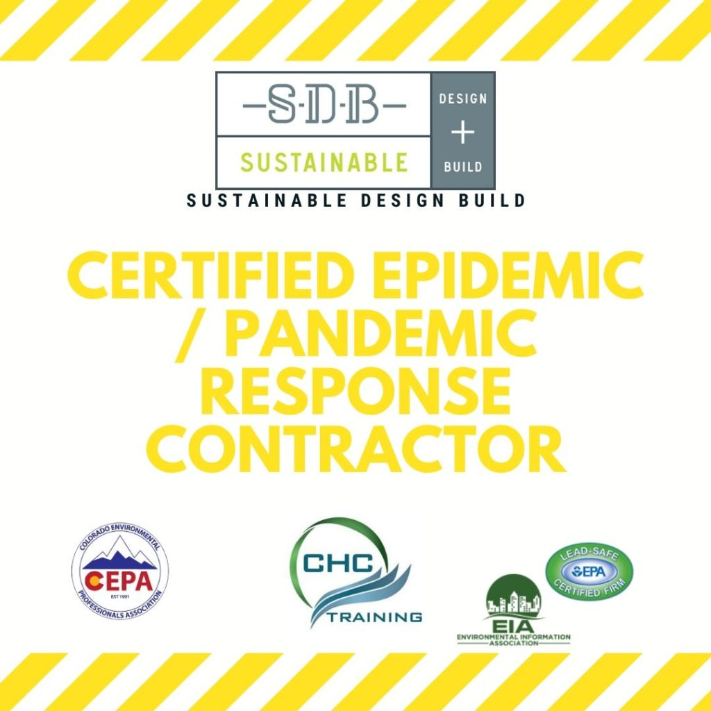 Sustainable Design Build Certified Pandemic Response Contractor Denver Colorado CHC EPA