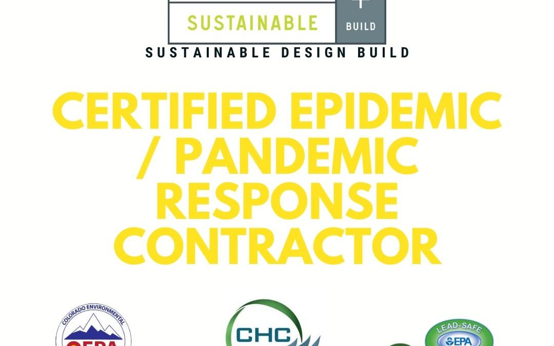 Sustainable Design Build Now CERTIFIED as an Epidemic / Pandemic Response Contractor During COVID-19