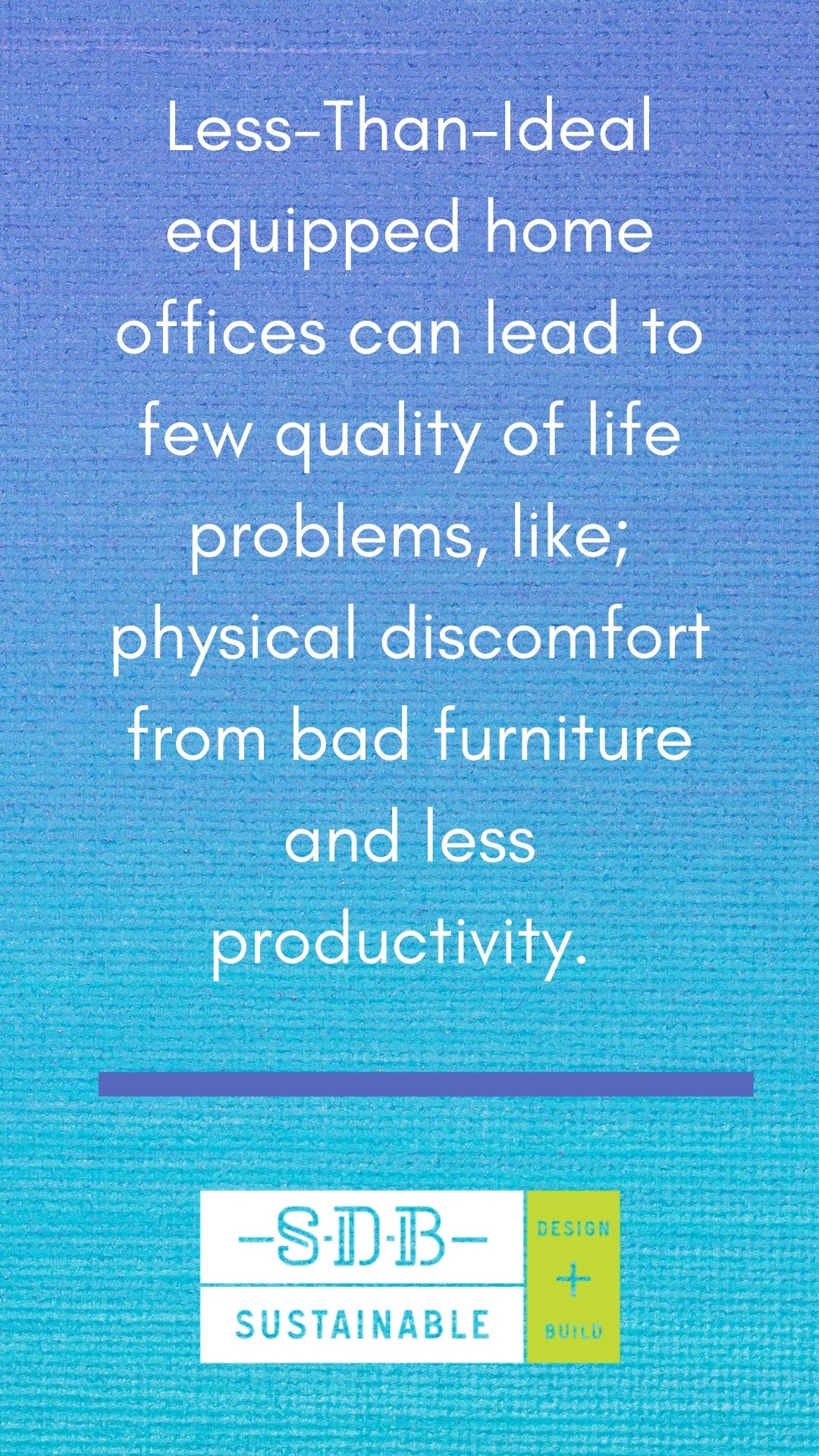 remodel your life sustainable design build home office covid denver productivity