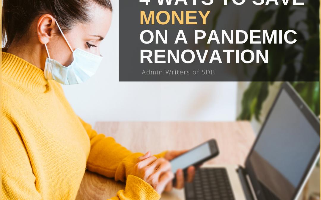 Save Money on a Pandemic Renovation