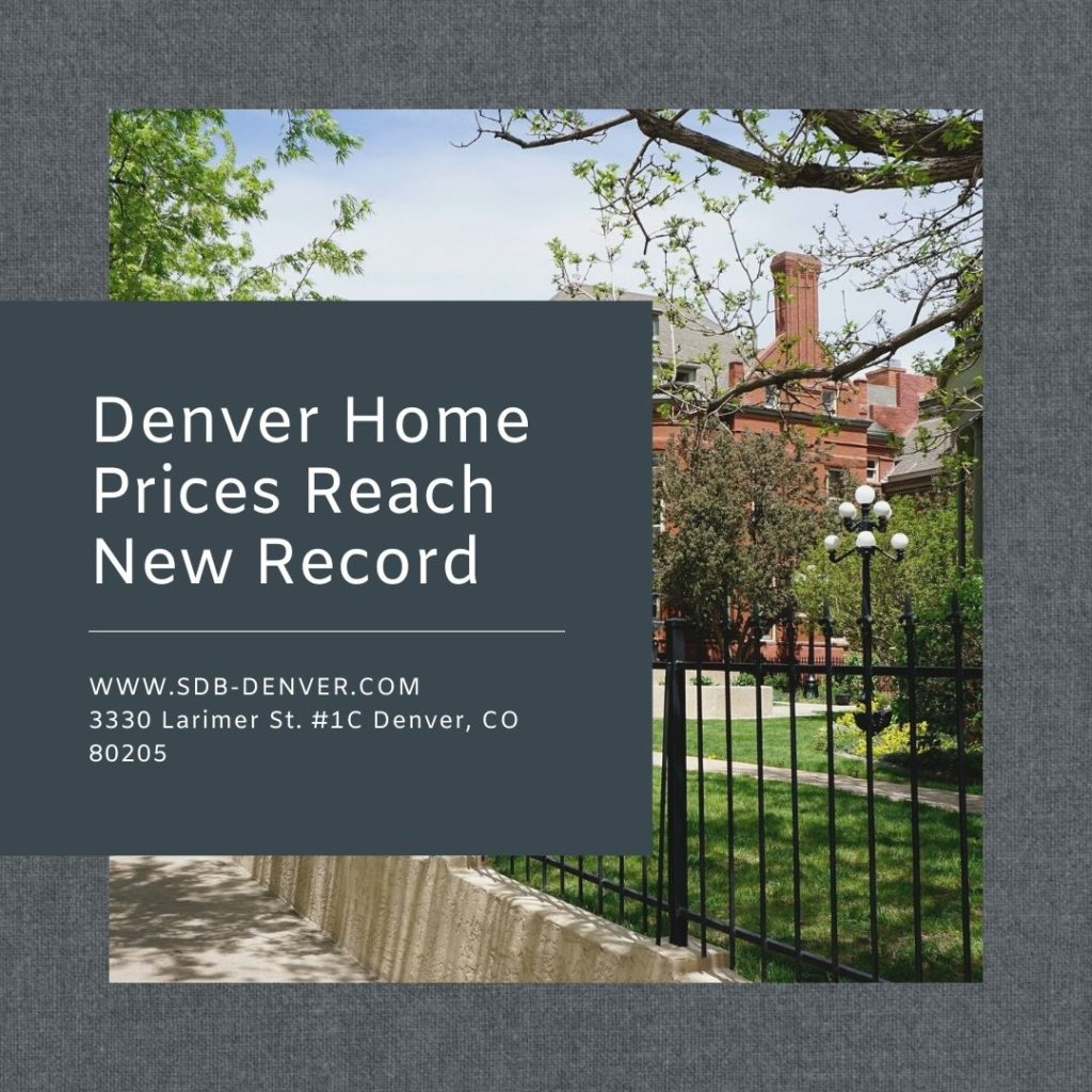 Denver home prices reach new high in 2021