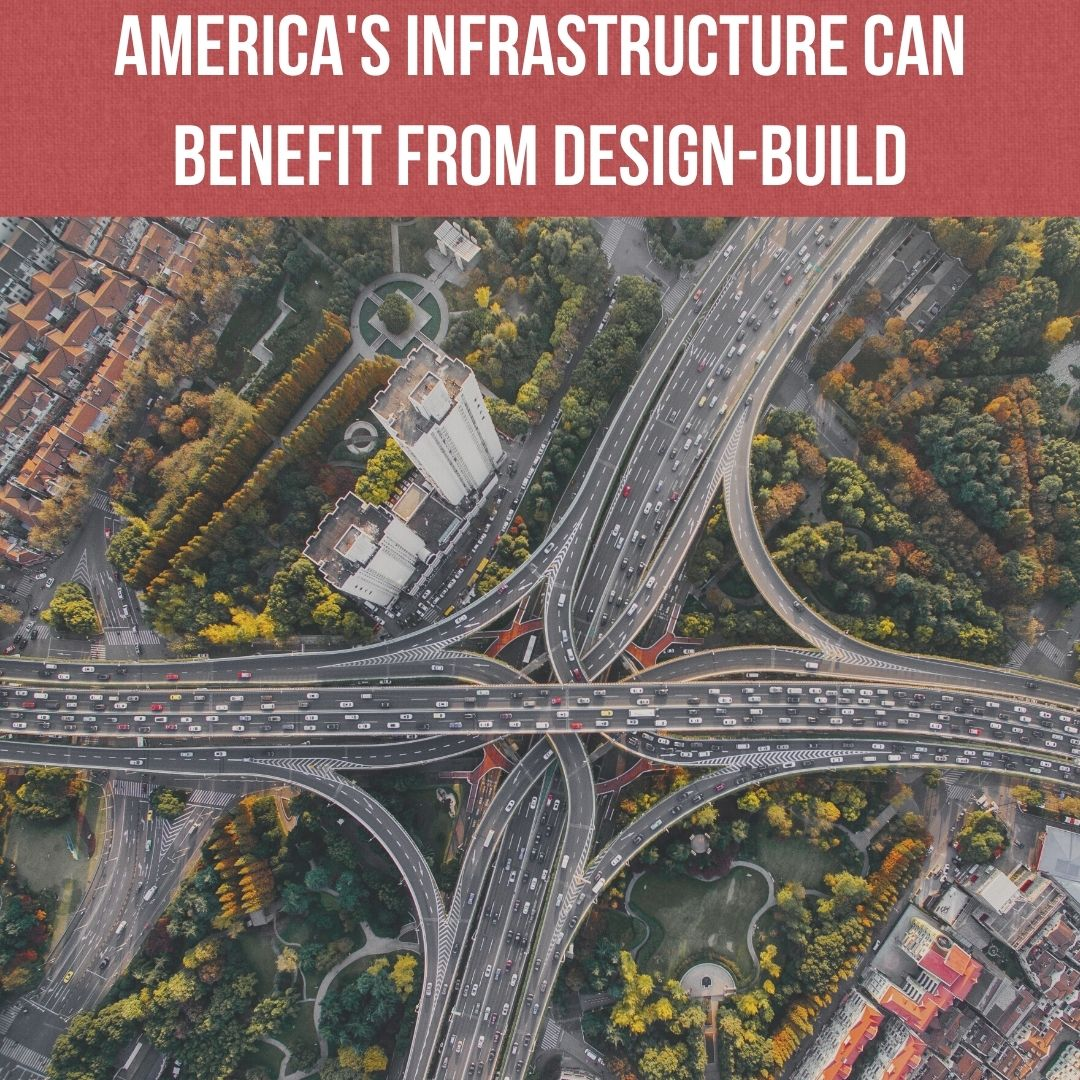 America's Infrastructure can benefit from design-build