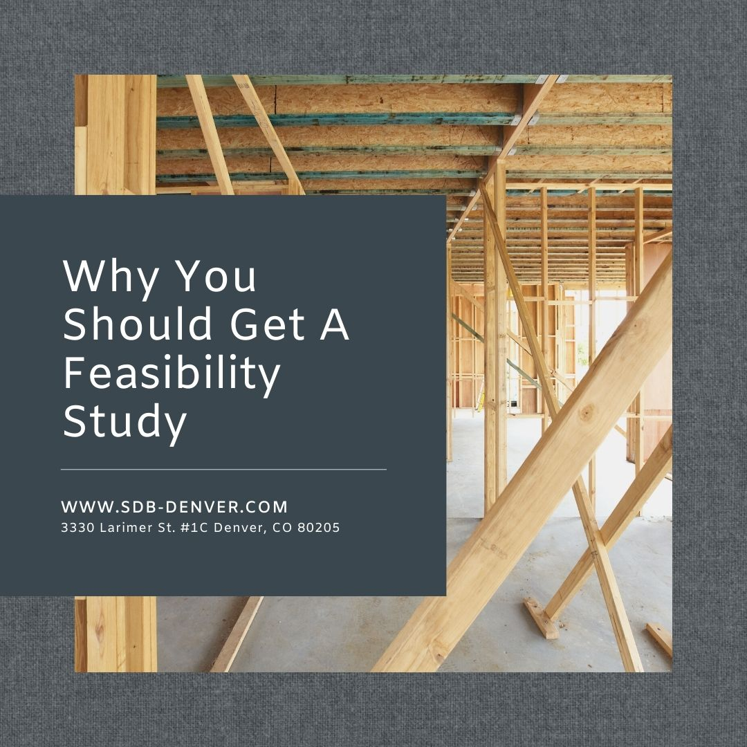 Why You Should Get A Feasibility Study