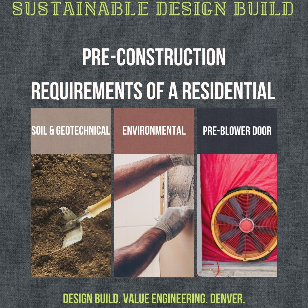 Pre-construction requirements for residential construction