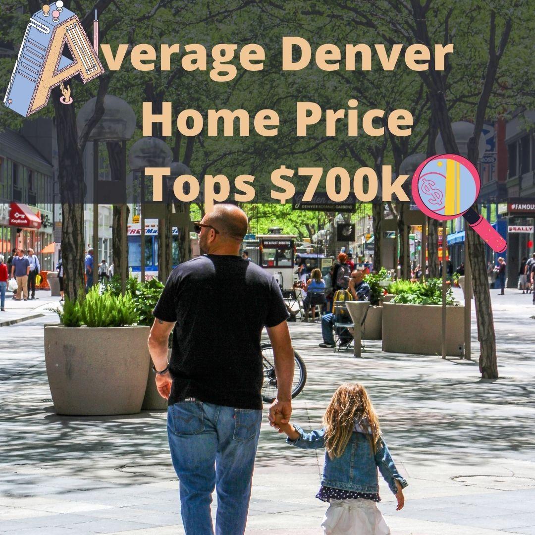 Average Denver Home Price Tops $700k denver home builder