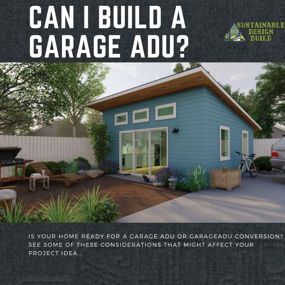 Can I Build A Garage ADU Sustainable Design Build Denver Colorado garage adu conversion