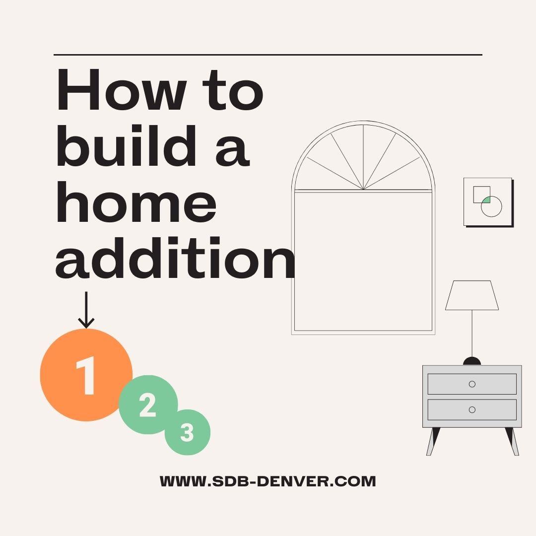 home addition builder denver sustainable design build how to build a home addition
